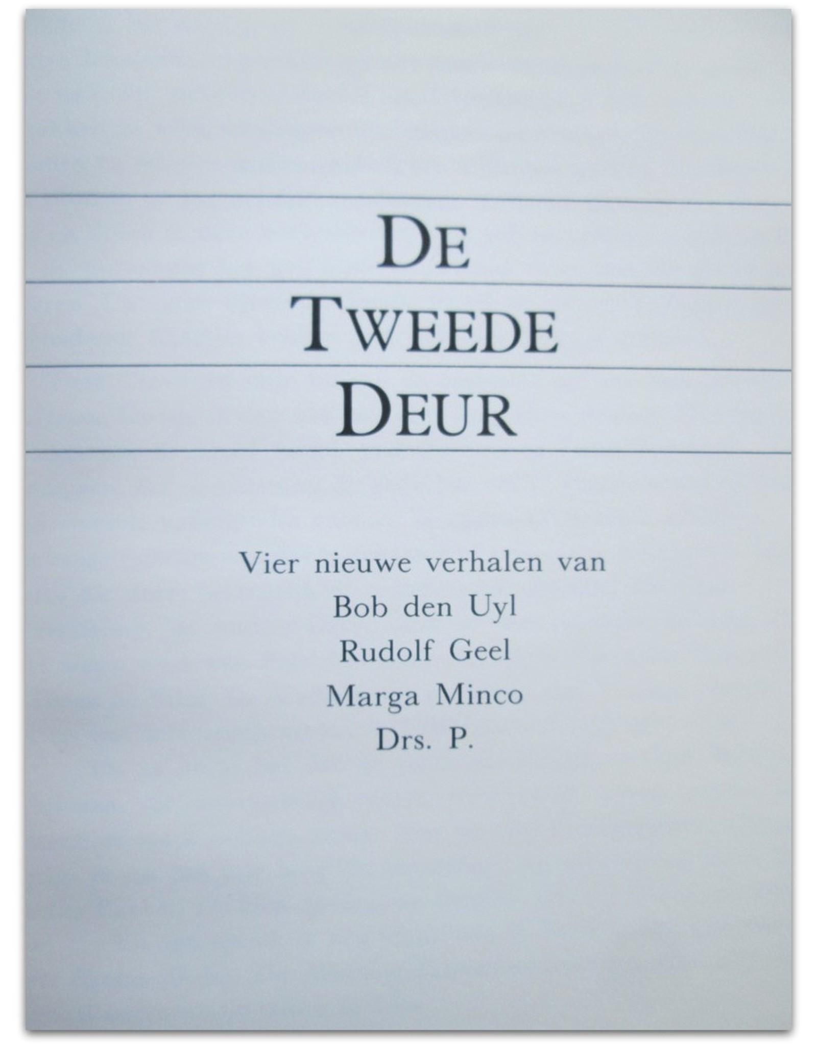 Marga Minco - De Tweede Deur. Vier nieuwe verhalen van Bob den Uyl, Rudolf Geel  [en] Drs. P.