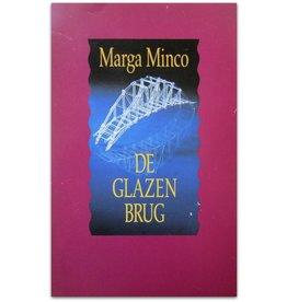 Marga Minco - De glazen brug - 1986