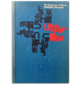 Marshall McLuhan - Understanding Media - 1964