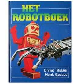 Chriet Titulaer - Het Robotboek - 1986