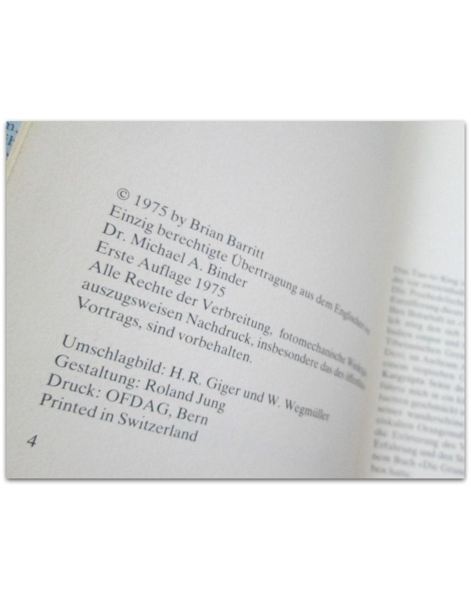 Timothy Leary - Psychedelische Gebete nach dem Tao-tê-King. Mit Beiträgen von Brian Barritt und Sergius Golowin