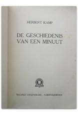 Herbert Kamp - De Geschiedenis van een Minuut