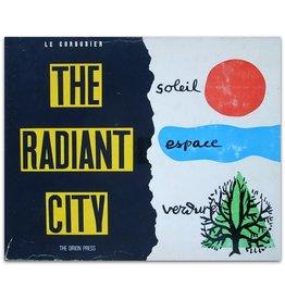 Le Corbusier - The Radiant City - 1967