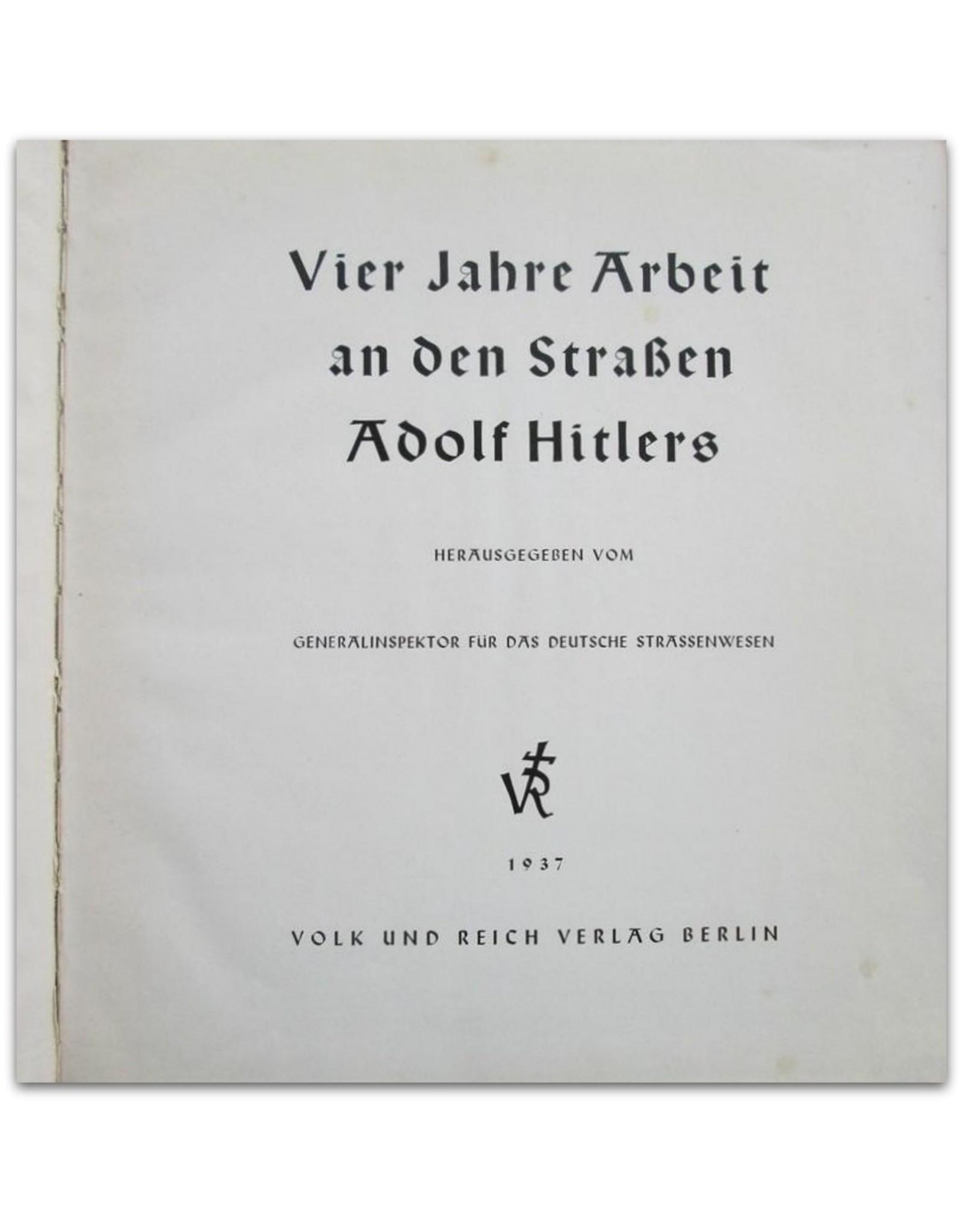 Vier Jahre Arbeit an den Straßen Adolf Hitlers
