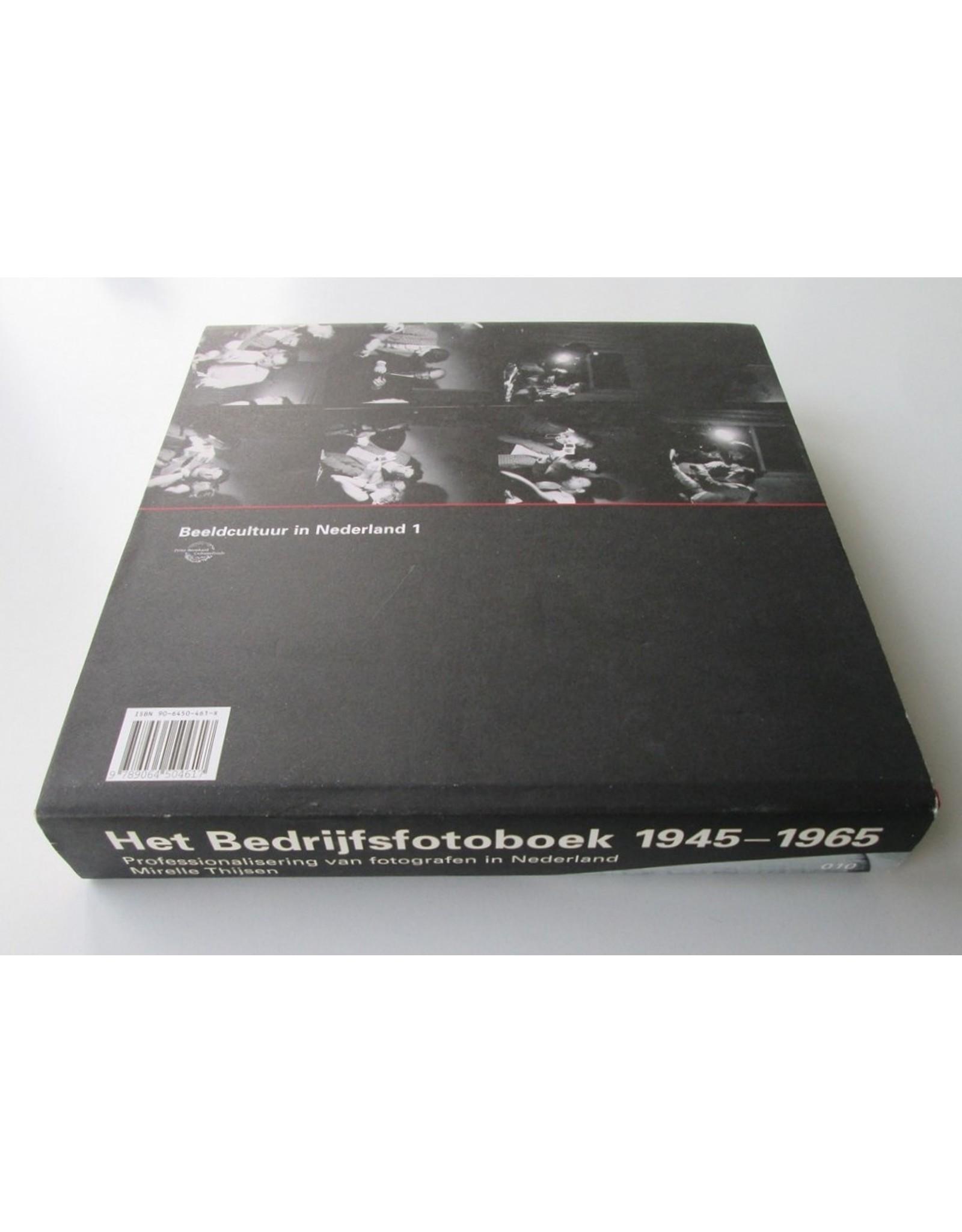 Mirelle Thijsen - Het Bedrijfsfotoboek 1945-1965: Professionalisering van fotografen in Nederland