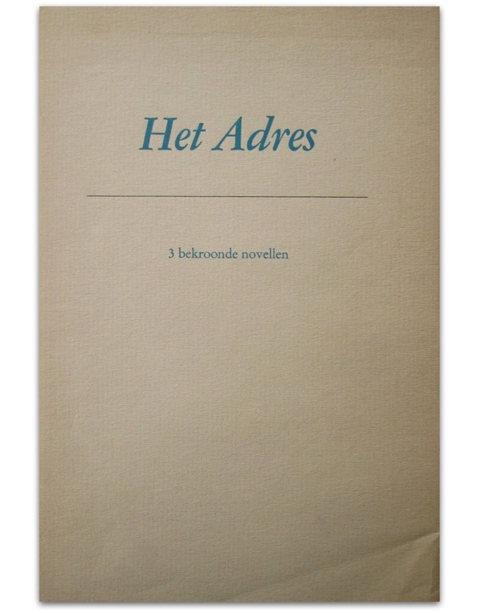 Marga Minco - Het Adres. 3 bekroonde novellen
