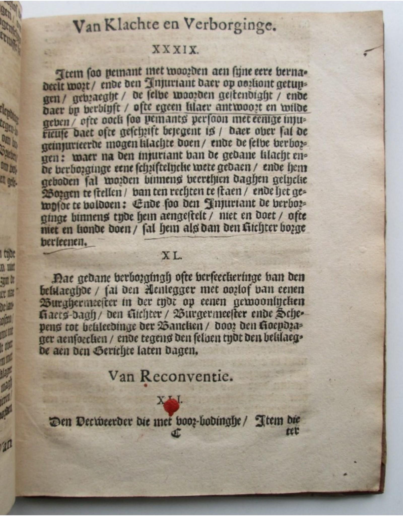 Ordinantie van Richter, Burgermeesteren, Schepenen ende Raedt der Stadt Arnhem. Beroerende de maniere van procedieren in Civile ende Criminele saecken aldaer voor-vallende [...]