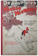 Carel Beke - De avonturen van Niekie Niemand: Een sprookje voor jongens en meisjes