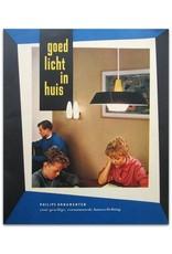 [Philips] - Goed licht in huis. Philips ornamenten voor gezellige, verantwoorde huisverlichting
