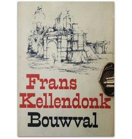 Frans Kellendonk - Bouwval - 1977