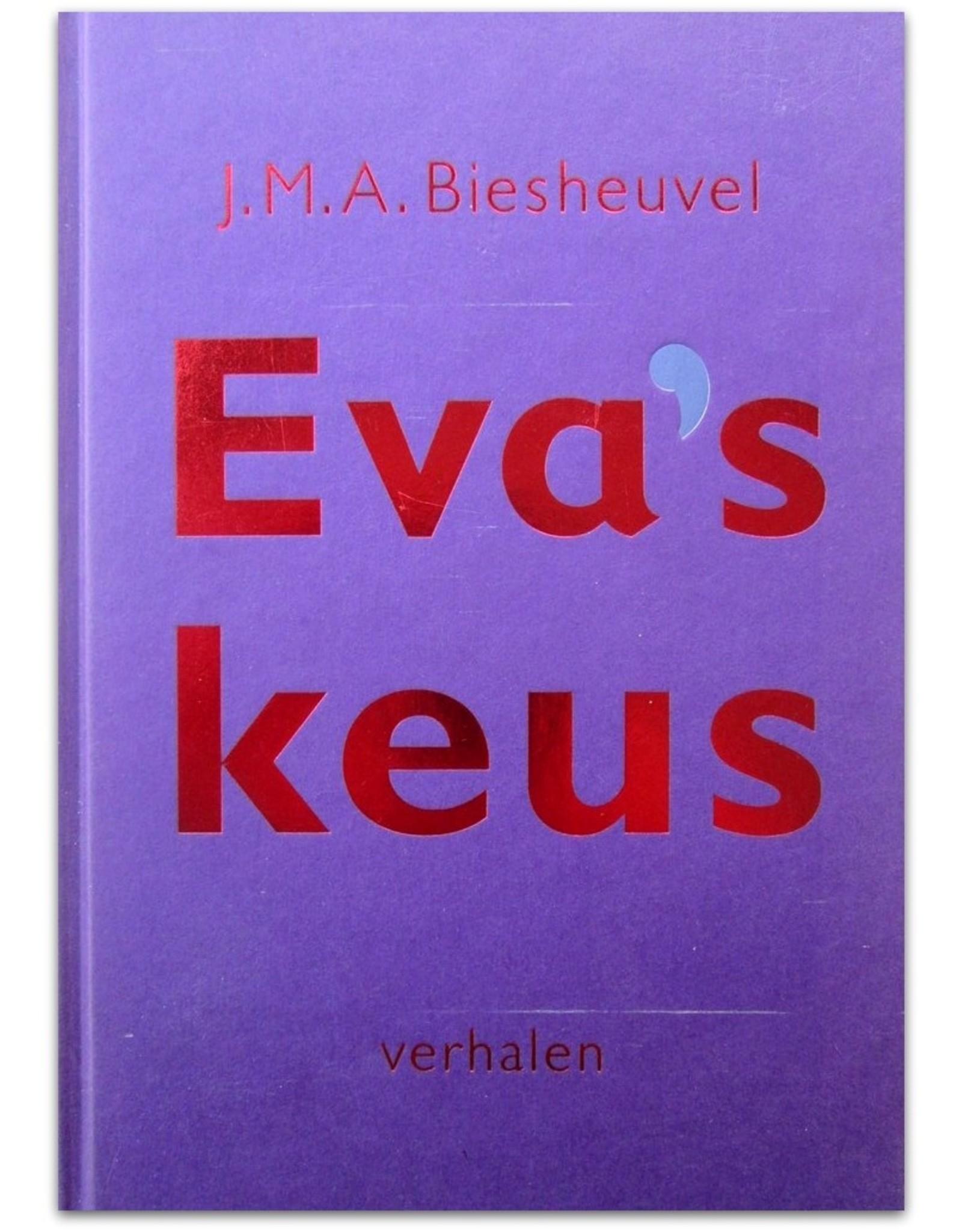 J.M.A. Biesheuvel - Eva's keus. Verhalen