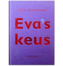 J.M.A. Biesheuvel - Eva's keus. Verhalen - 2003