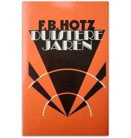 F.B. Hotz - Duistere jaren - 1983
