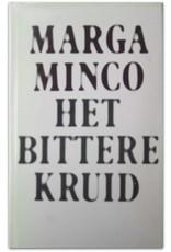 Marga Minco - Het bittere kruid. Een kleine kroniek