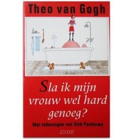 Theo van Gogh - Sla ik mijn vrouw hard genoeg? - 1996