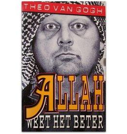 Theo van Gogh - Allah weet het beter - 2003