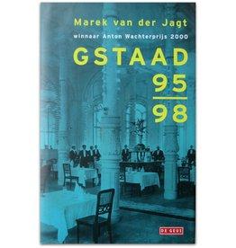 Arnon Grunberg [als]: Marek van der Jagt - Gstaad 95-98 - 2002