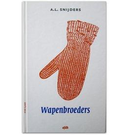 A.L. Snijders - Wapenbroeders - 2013