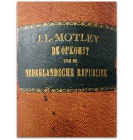 John Lothrop Motley - De Nederlandsche Republiek - 1878/1881