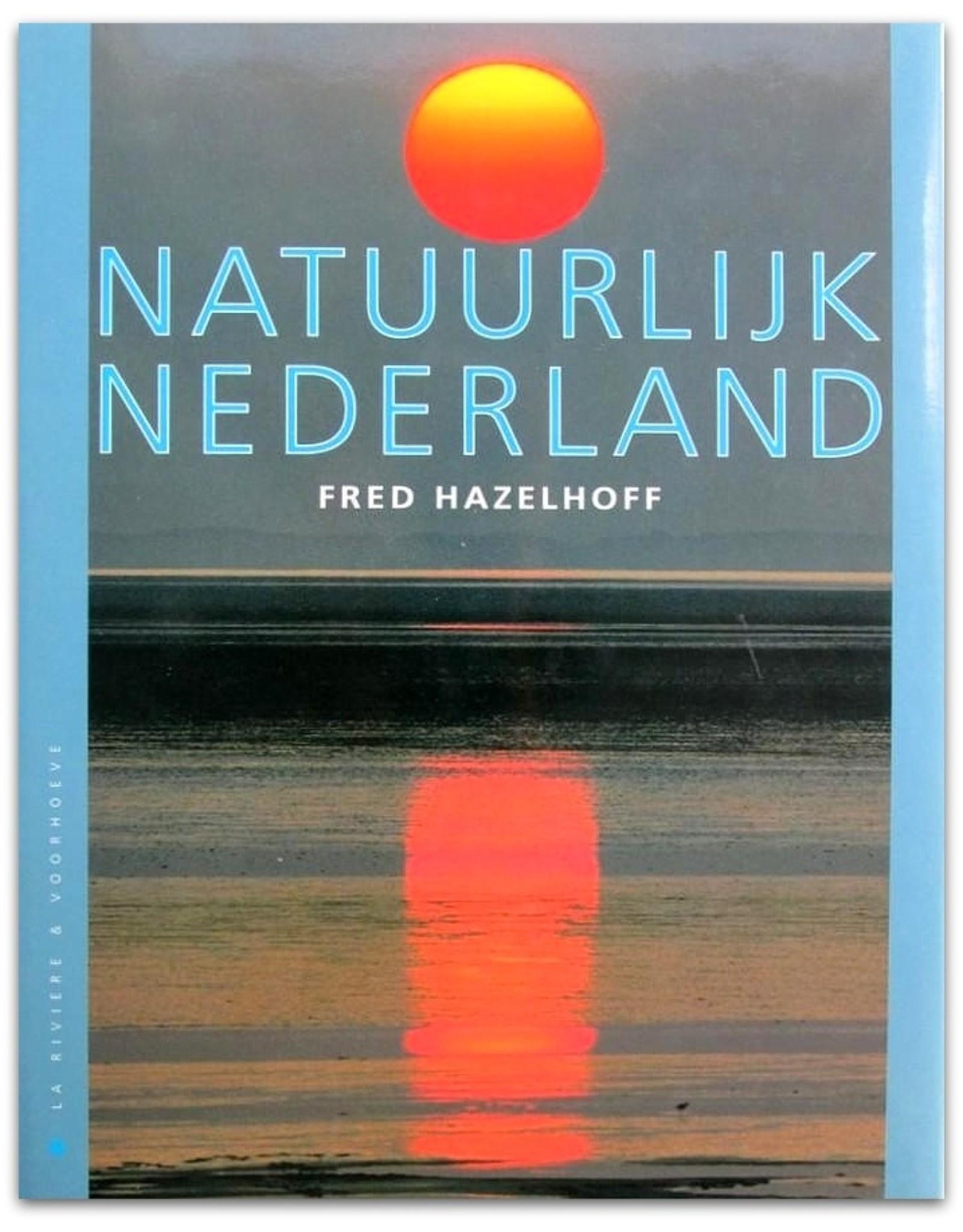 Fred Hazelhoff - Natuurlijk Nederland