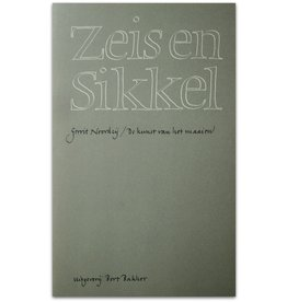 Gerrit Noordzij - Zeis en Sikkel: De kunst - 1979
