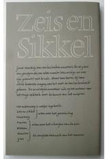 Gerrit Noordzij - Zeis en Sikkel: De kunst van het maaien