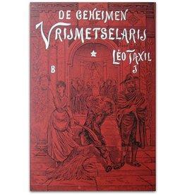Leo Taxil - De geheimen der Vrijmetselarij - 1890