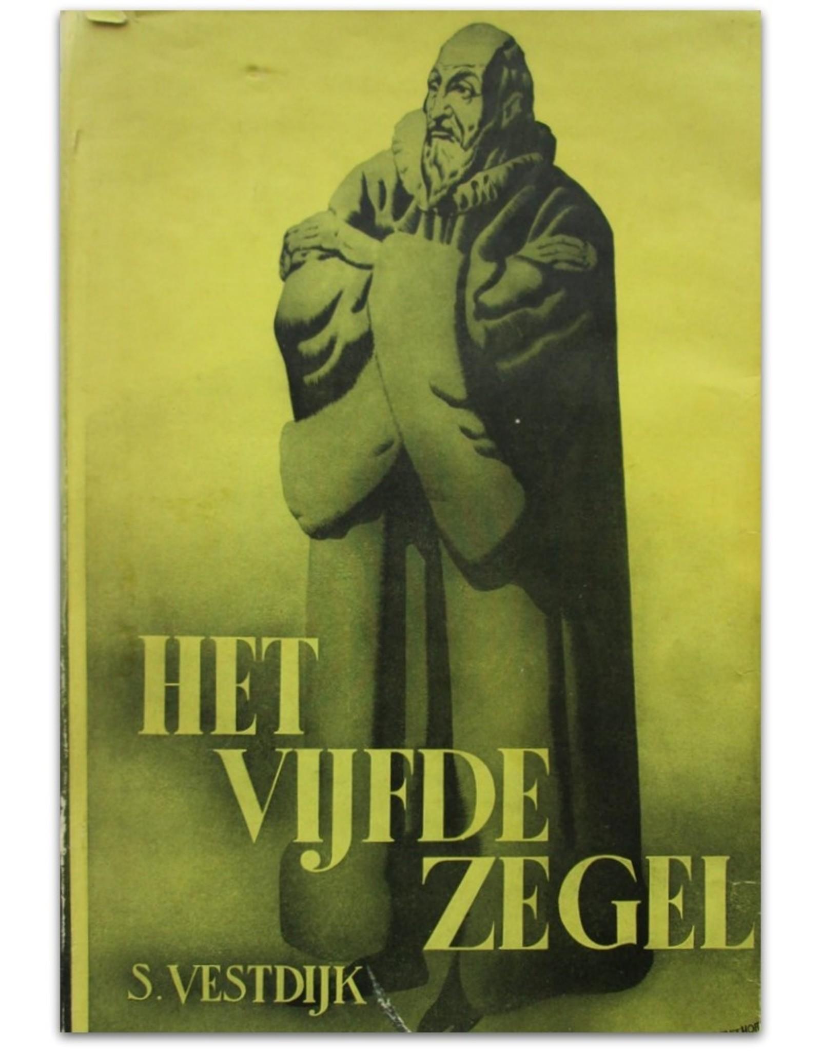 Simon Vestdijk - Het Vijfde Zegel: Roman uit het Spanje der Inquisitie