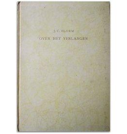 J.C. Bloem - Over het verlangen - 1941