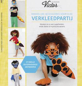 La Maison Victor Makkelijke accessoires voor elke verkleedpartij - La Maison Victor