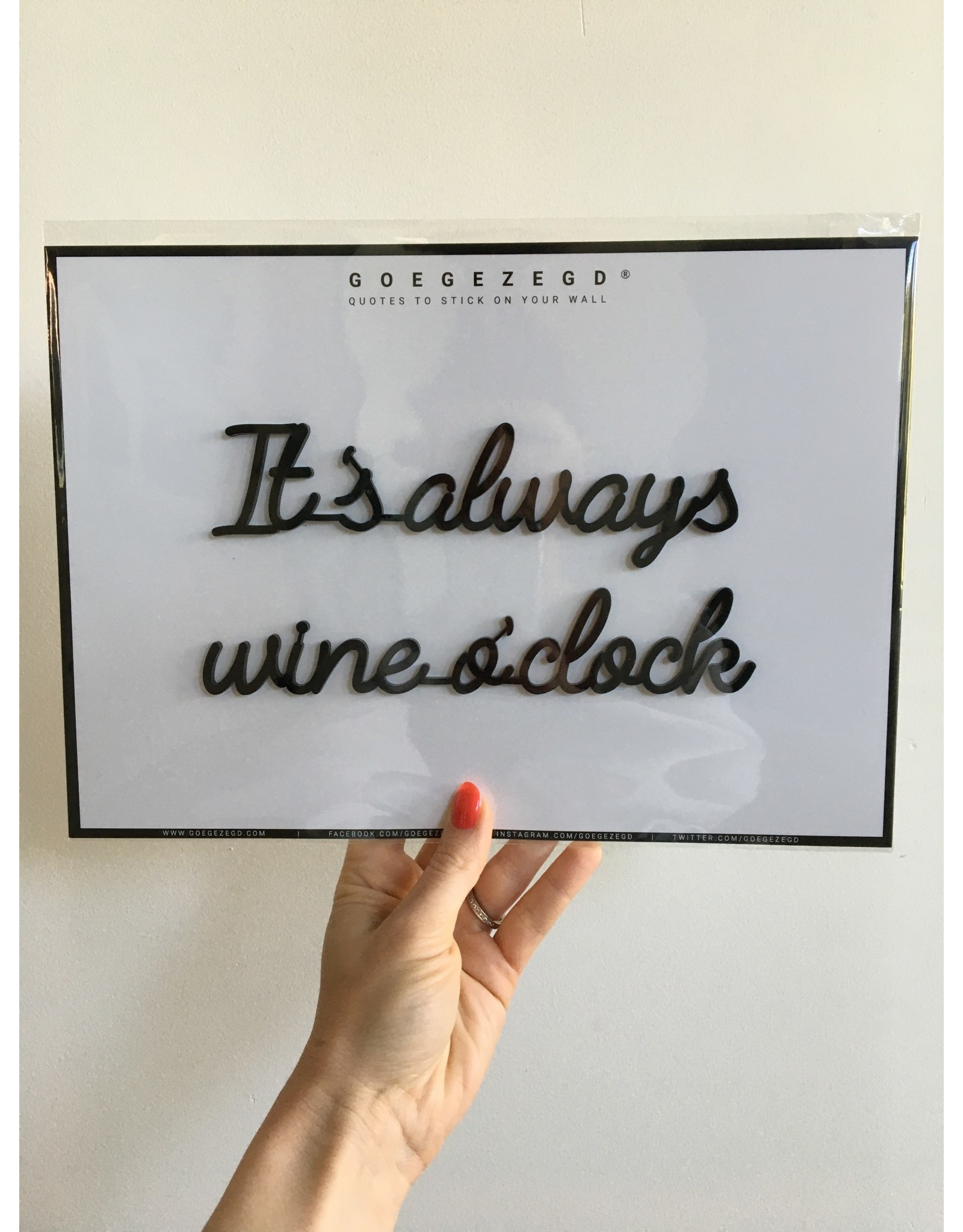 Zelfklevende Quote A4 Black It's always wine o'clock