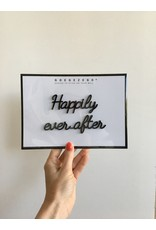 Zelfklevende Quote A5 Black Happily ever after