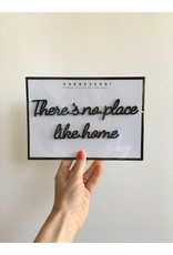 Zelfklevende Quote A5 Black There's no place like home