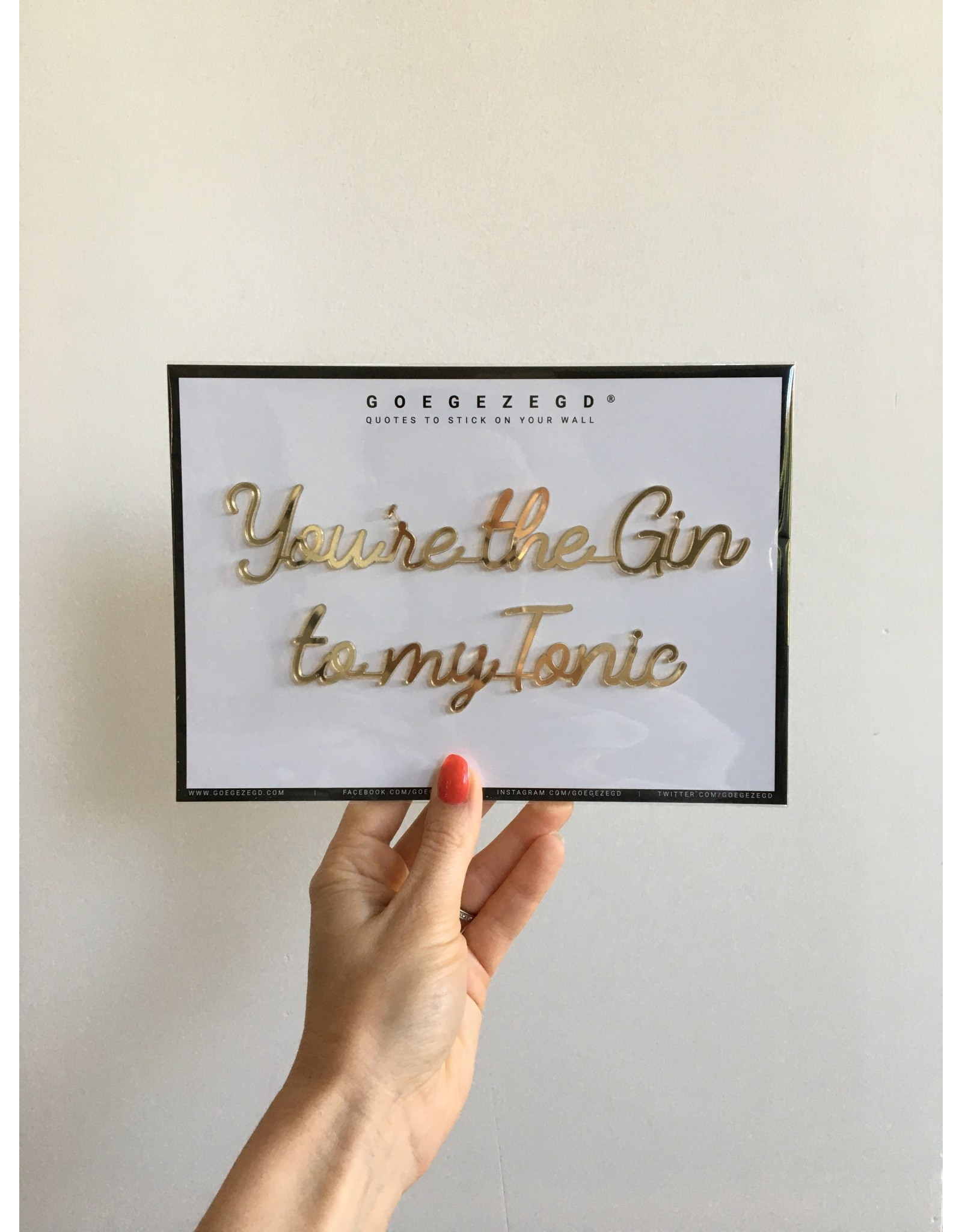 Zelfklevende Quote A5 Gold You're the gin to my tonic