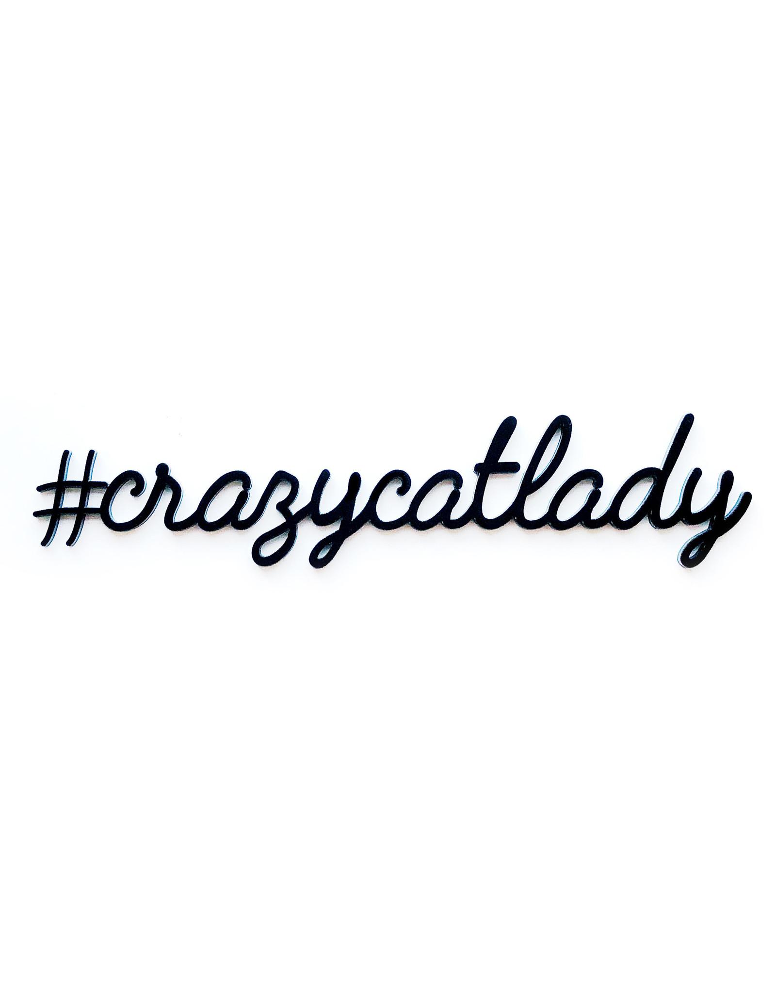 Zelfklevende Quote A5 Black #crazycatlady