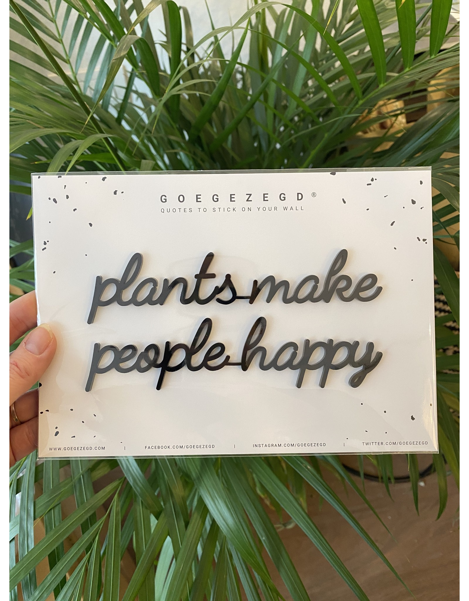 Zelfklevende Quote A5 Black Plants make people happy