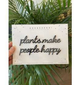 Zelfklevende Quote A5 Black Plants make people happy