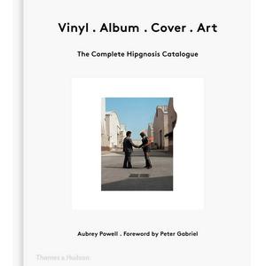 Vinyl Album Cover Art - The Complete Hipgnosis Catalogue
