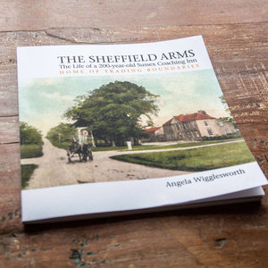 The Sheffield Arms: The Life of a 200-year-old Coaching Inn