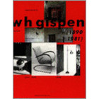 Boekwerk: W.H. Gispen (1890-1981), André Koch, uitgave 1998