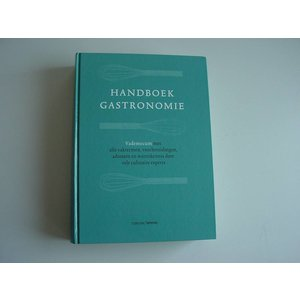 Boekwerk: Handboek Gastronomie, vademecum , Tirion Lannoo
