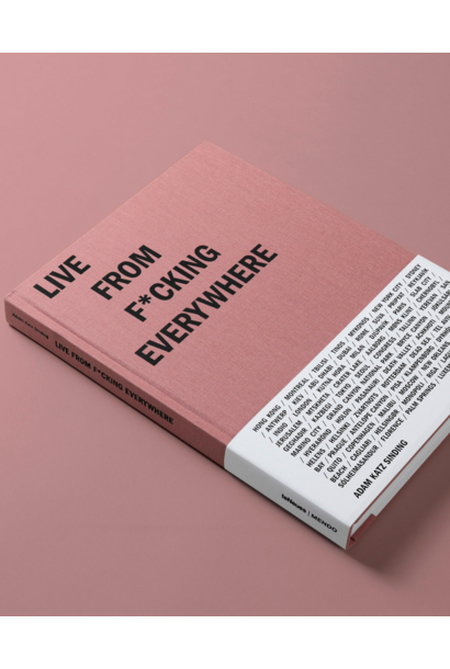 Live from F*cking everywhere Book