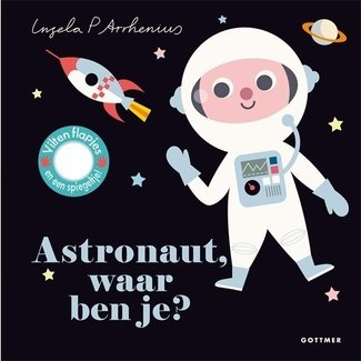 Gottmer Kinderboek | Astronaut, waar ben je?