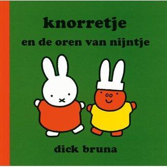 Dick Bruna Knorretje en de oren van Nijntje