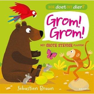Gottmer Kinderboek | Hoe doet dit dier? Grom! Grom!