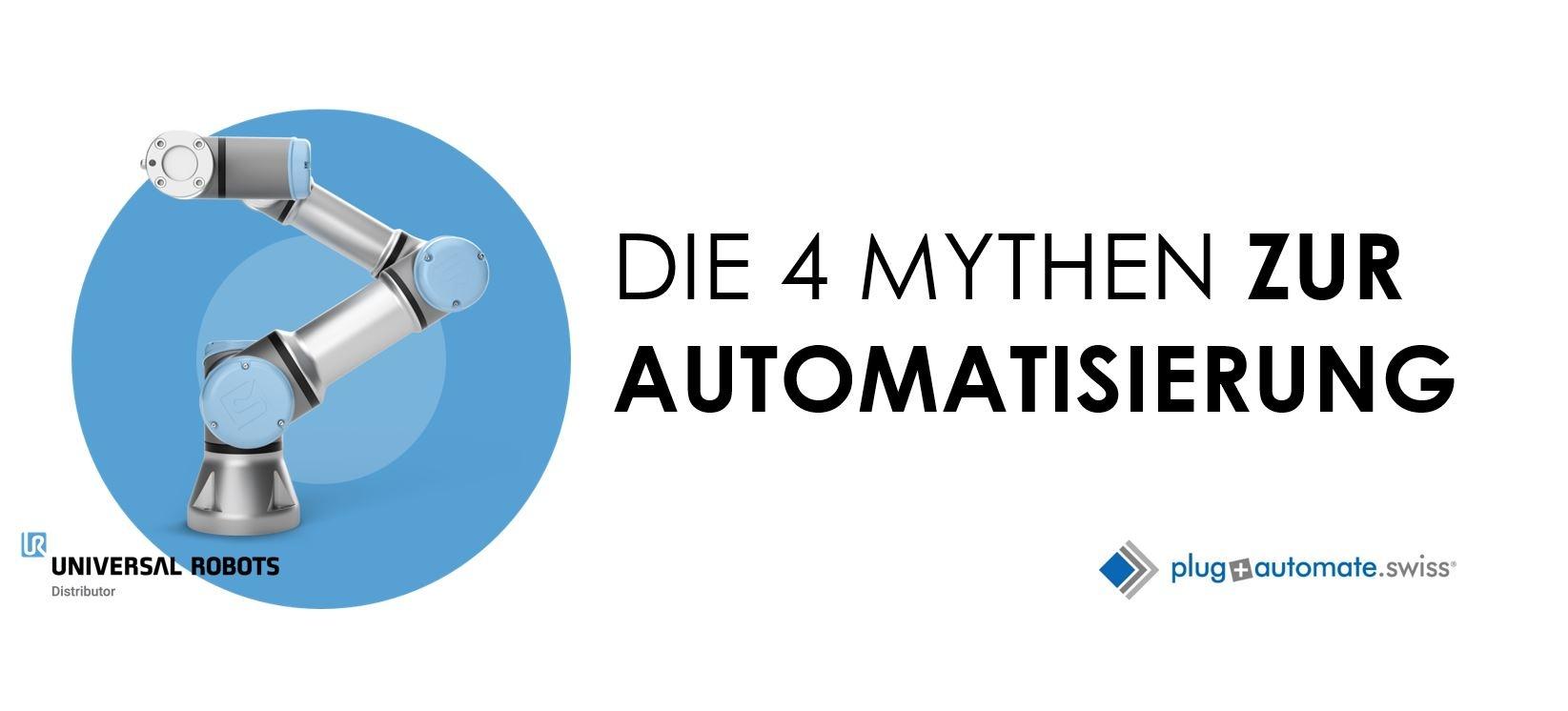 IM TEST: 4 MYTHEN ZUR AUTOMATISIERUNG