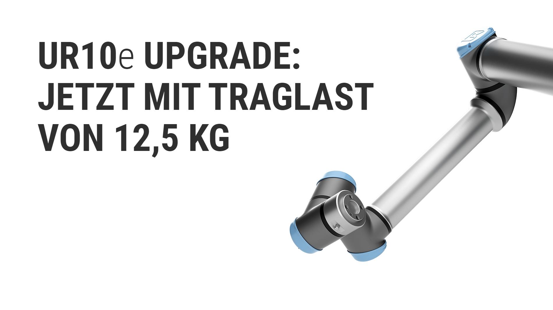 PRODUTKE UPDATE: UR10e mit 25% mehr Traglast