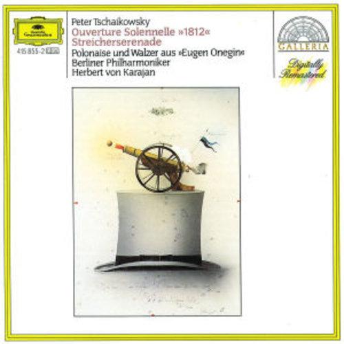 """Deutsche Grammophon Tchaikovsky: Overture Solennelle """"1812"""" / Serenade"""