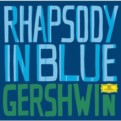 Deutsche Grammophon Gershwin: Rhapsody in Blue