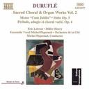 Naxos Durufle:mass  Cum Jubilo  Etc.